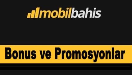 Mobilbahis Bonus ve Promosyon
