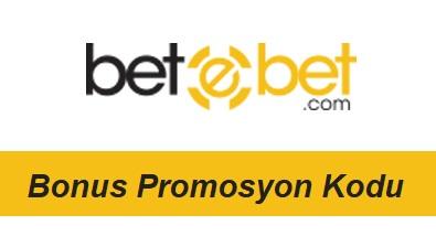 Betebet Bonus Promosyon Kodu