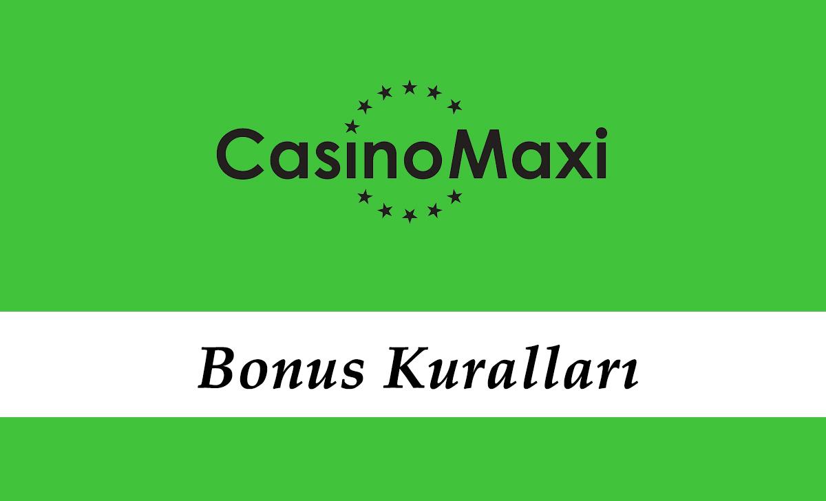 Casinomaxi Bonus Kuralları