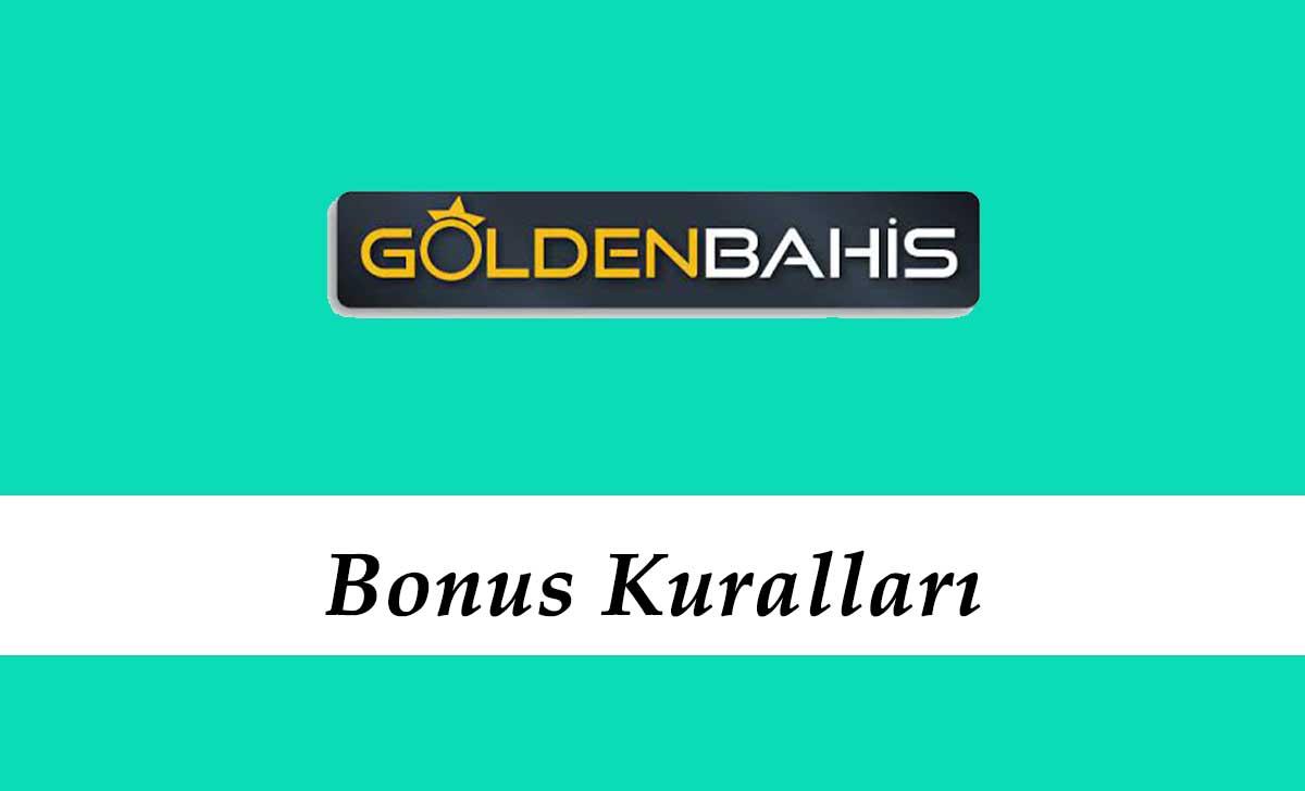 Goldenbahis Bonus Kuralları