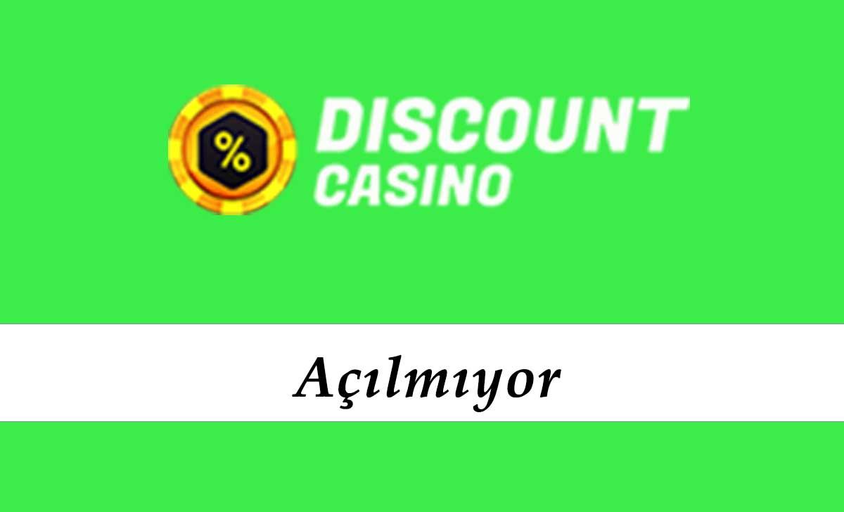 DiscountCasino Açılmıyor